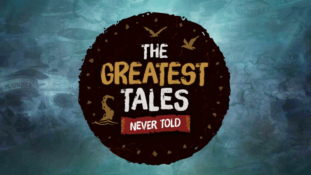 Sea of Thieves Launches 'The Greatest Tales Never Told' Competition and New Online Store