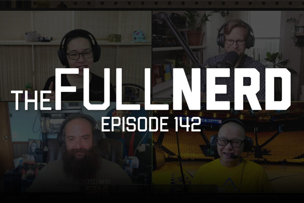 The Full Nerd ep. 142: AMD Ryzen XT CPUs, Nvidia RTX coprocessor rumors, PS5 design