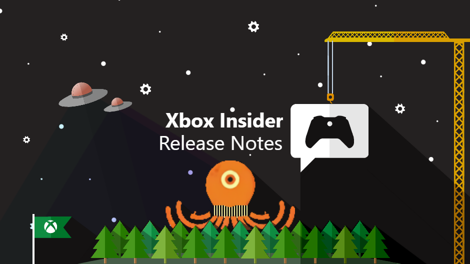 Xbox Insider Release Notes –Beta, Delta and Omega Ring (2006.200606-0000)