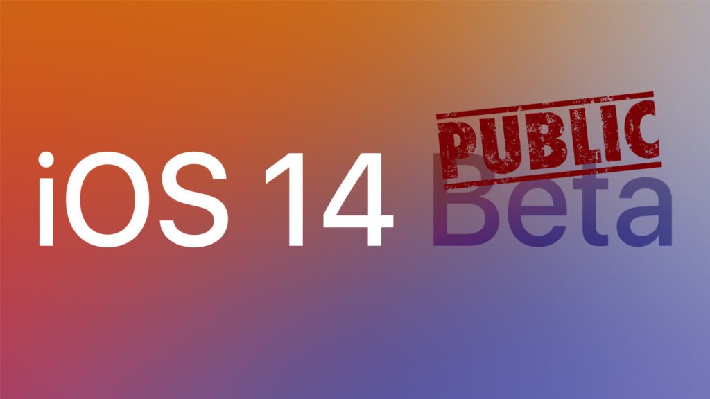 Apple Seeds First Betas of iOS 14 and iPadOS 14 to Public Beta Testers