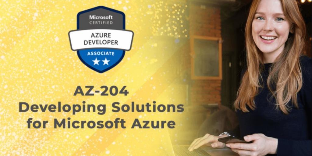 Microsoft AZ 204 Exam