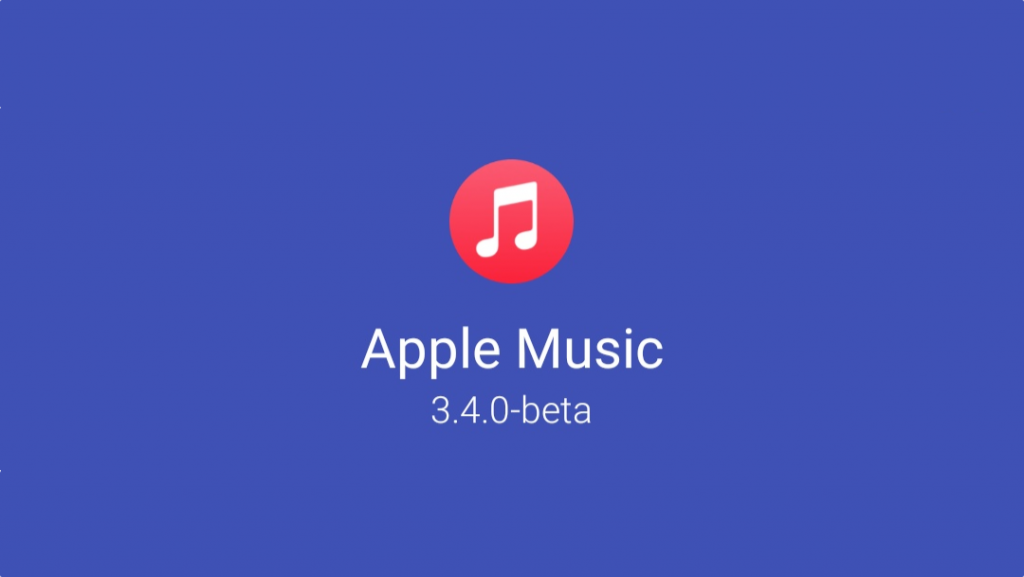 Giant Apple Music 3.4 Beta Update Ports All Changes to iOS to Android (APK Download)