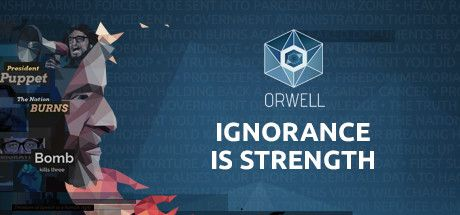Orwell Ignorance is Episode 2 Antithesis of Strength Download Full Version of Free PC Games