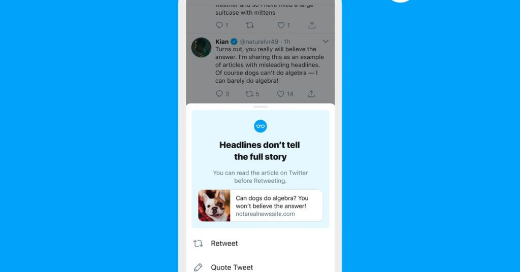 Twitter is expanding its 'read an article before retweeting' prompt globally