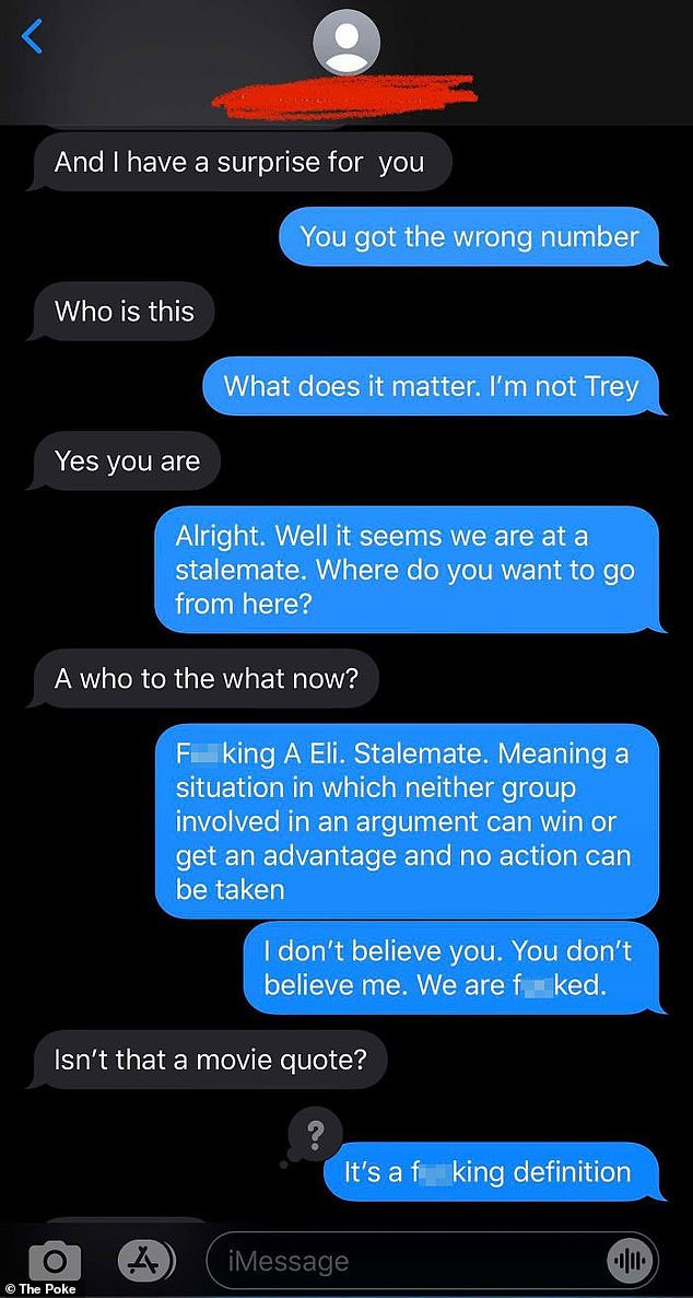 Individuals who were dissatisfied with the wrong number that kept sending them text messages were disappointed when they misdefined the person as a movie quote.