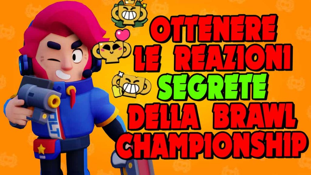 HOW TO OBTAIN THE SECRET REACTIONS of the Brawl Stars Championship 2020