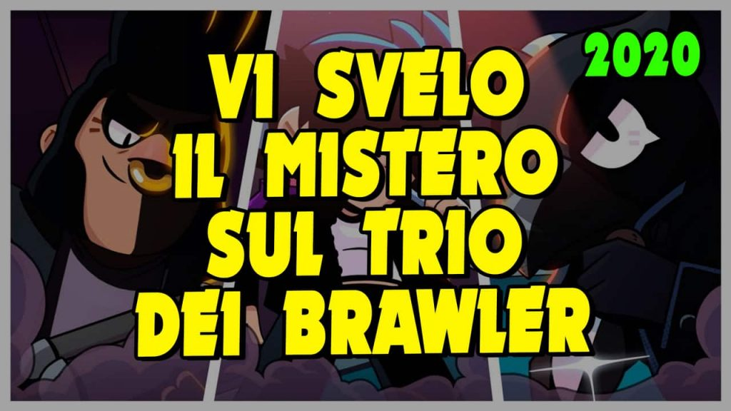 I reveal the MYSTERY behind all the Brawl Stars' TRIOs!
