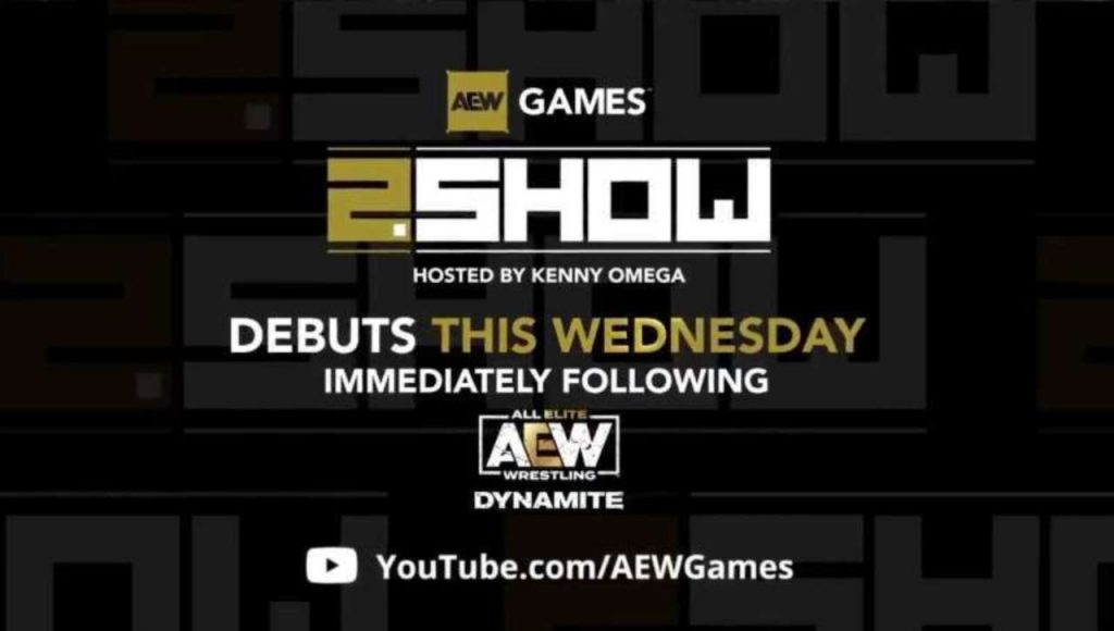 "AEW Video Games Announces New ""2. Show"" YouTube Series"