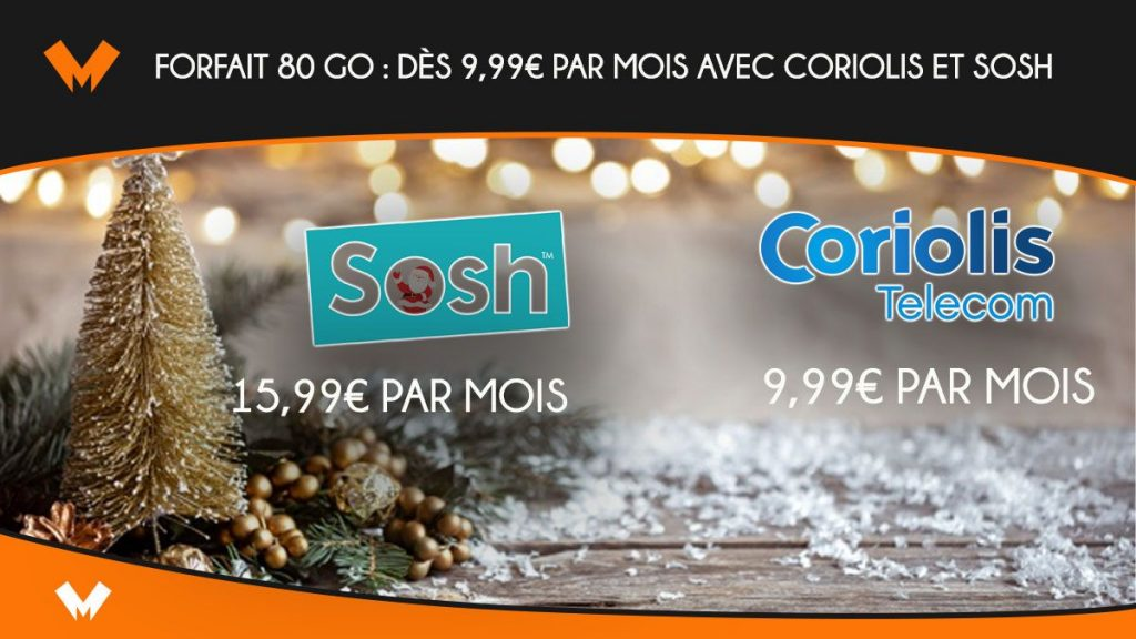 from € 9.99 per month with Coriolis and Sosh