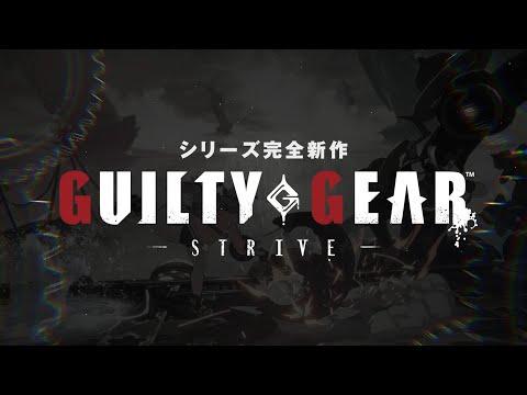GUILTY GEAR -STRIVE- made railer [JPN]