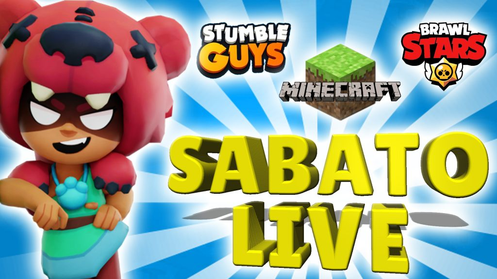 Today SUPER LIVE on Youtube to have fun with Brawl Stars, Stumble Guys and Minecraft!