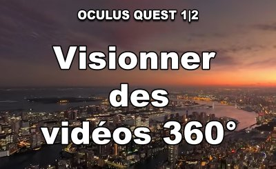 TUTO Oculus Quest 1 |  2: how to watch 360 ° videos (even offline) with your VR headset