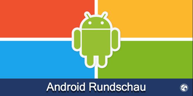 Android Rundschau KW 14/21 mit Outlook, Skype Beta und Gaming-News