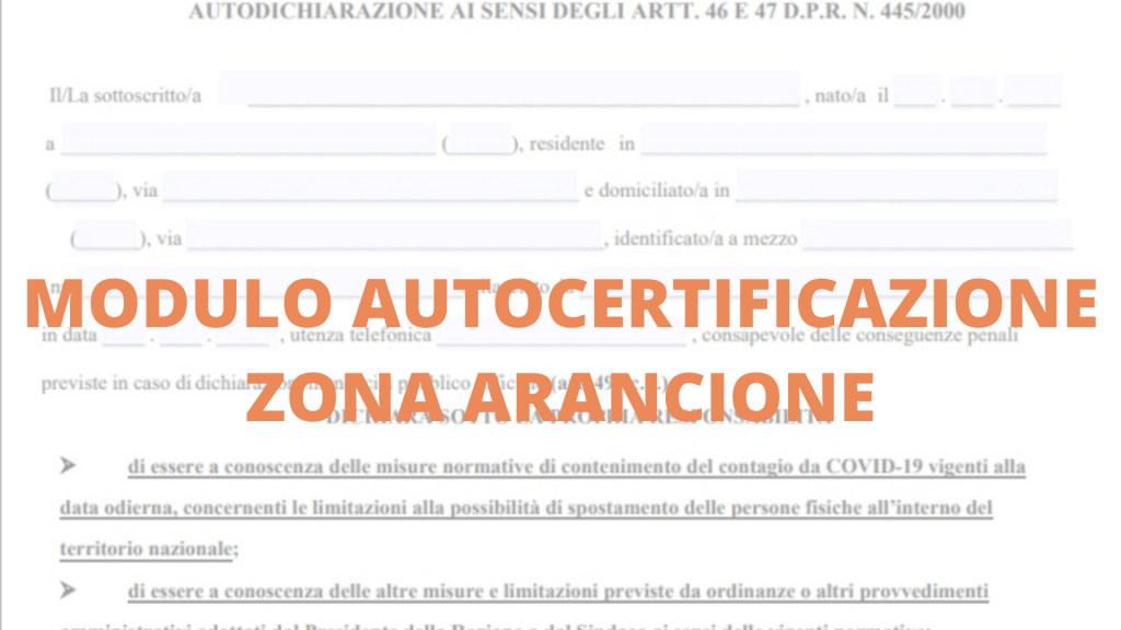 Self-certification of the orange zone of Campania - DOWNLOAD HERE