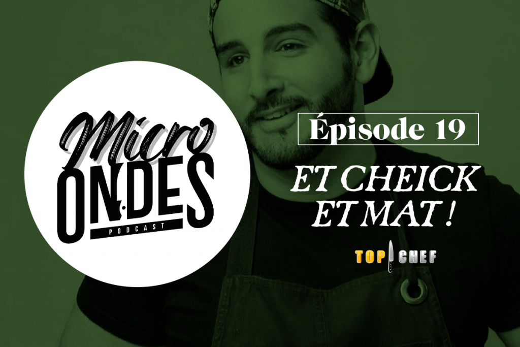 [Podcast] Microwave # 19: and Cheikh and mat!