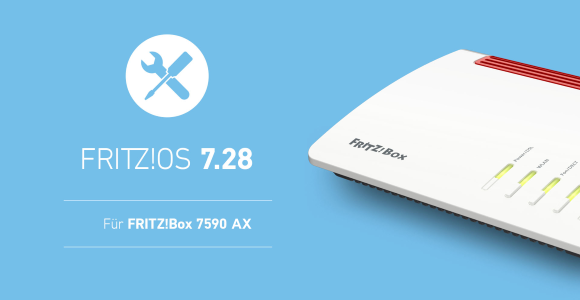 AVM publishes FRITZ!  OS 7.28 for FRITZ!  Box 7590 AX with bug fixes