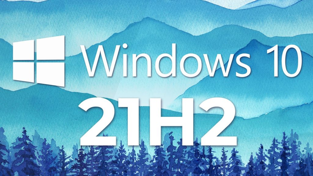 Microsoft fixes update issues for Windows 10 version 21H2